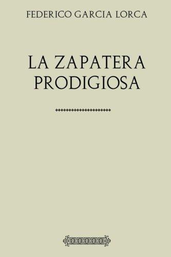 Antología Federico García Lorca: La zapatera prodigiosa (con notas)