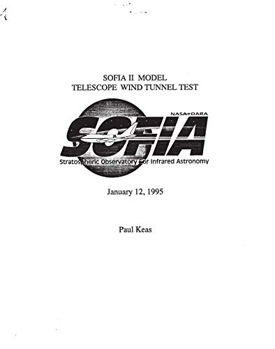 SOFIA 2 model telescope wind tunnel test report (English Edition)