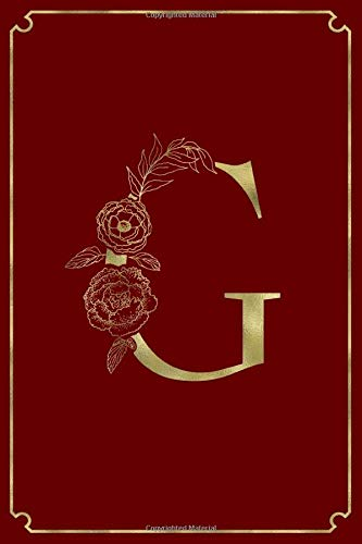 G: Letter G Initial Personalized Monogram Notebook - Gold Flower Ornament Frame on Velvet Red College Ruled Notebook, Writing Pad, Journal or Diary ... & Women - 110 Pages - Size 6x9 Paperback
