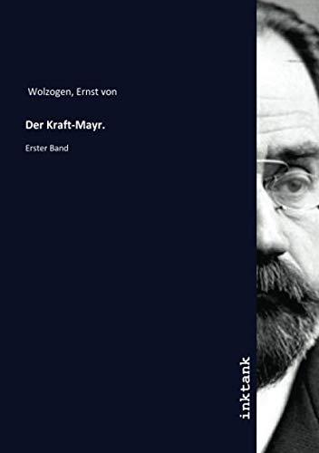 Der Kraft-Mayr.: Erster Band