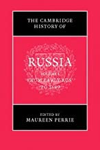 The Cambridge History of Russia, Volume 1: From Early Rus to 1689