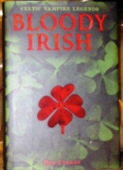 Bloody Irish: Celtic Vampire Legends