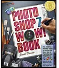 Adobe Photoshop 7 Wow! Book (03) by Davis, Jack [Paperback (2003)]