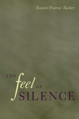 The Feel of Silence (Health, Society, and Policy)