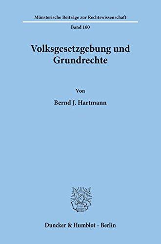 Volksgesetzgebung und Grundrechte. (Münsterische Beiträge zur Rechtswissenschaft)