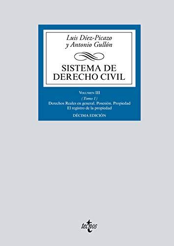 Sistema de Derecho civil: Volumen III (Tomo 1) Derechos Reales en general (Derecho - Biblioteca Universitaria De Editorial Tecnos)