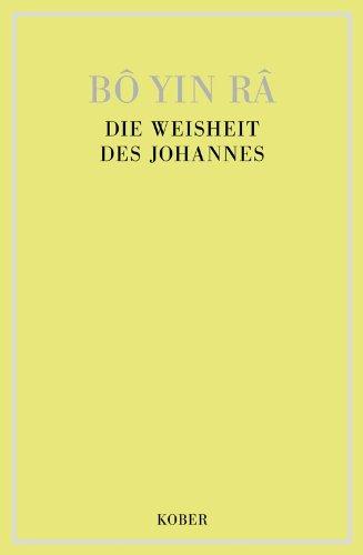 DIE WEISHEIT DES JOHANNES