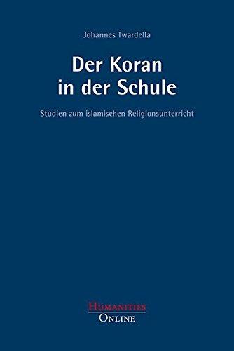 Der Koran in der Schule: Studien zum islamischen Religionsunterricht (Forschungsbeiträge aus der Objektiven Hermeneutik)