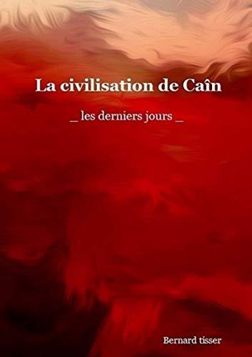La civilisation de Caïn