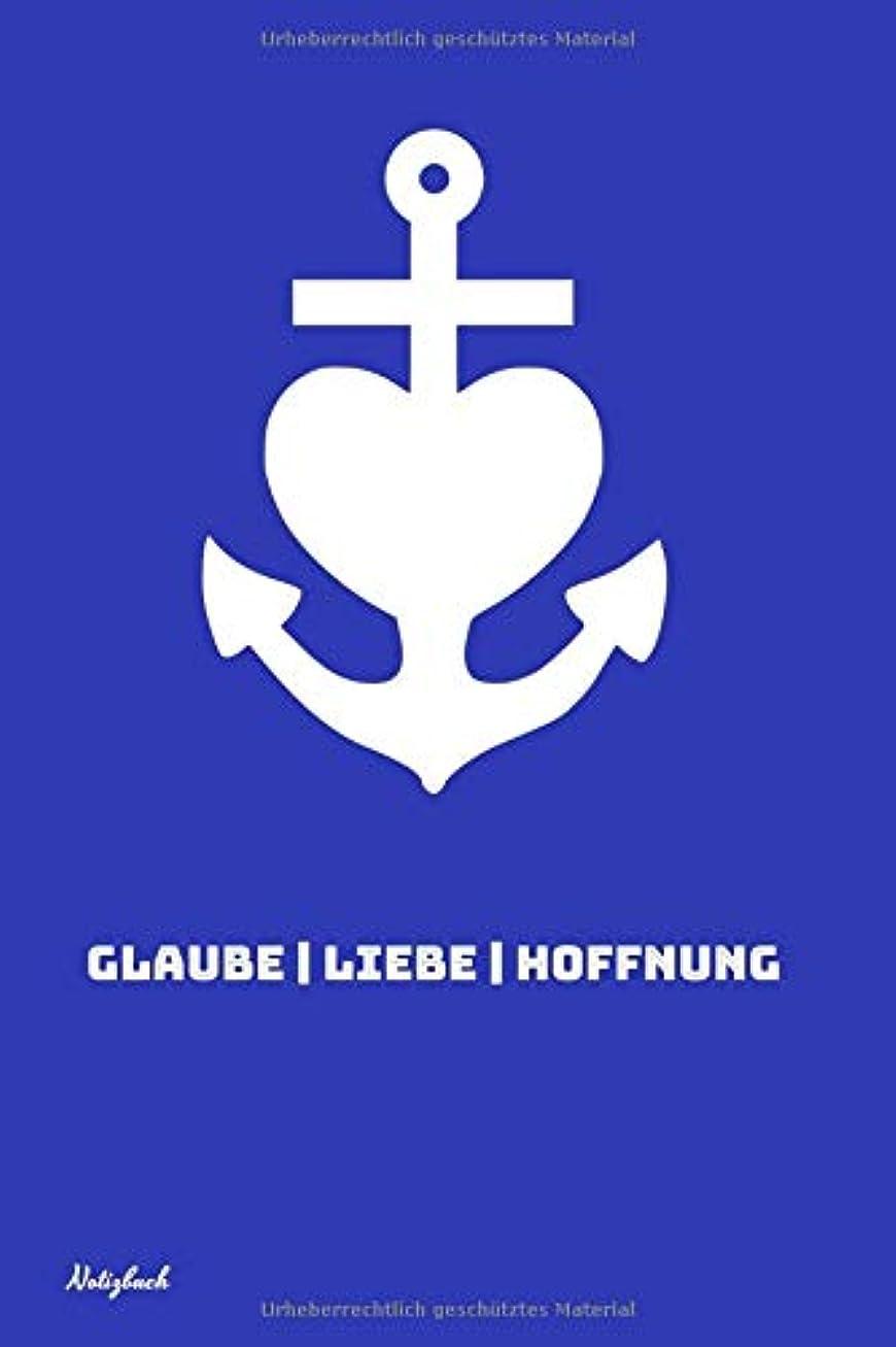 本当のことを言うと依存するすきNotizbuch Glaube Liebe Hoffnung: Notizheft Norddeutschland mit Kreuz, Herz und Anker | 108 blanko Seiten kariert | Segen / Gruss aus Nordfriesland und Ostfriesland | Journal fuer Hobby, Schule und Beruf