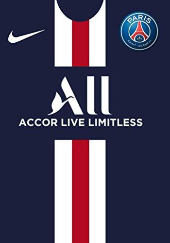 All accor live limitless: Carnet De Foot I PSG Journal I Paris Saint Germain
