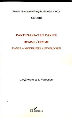 Partenariat et parité homme/femme dans la modernité aujourd'hui