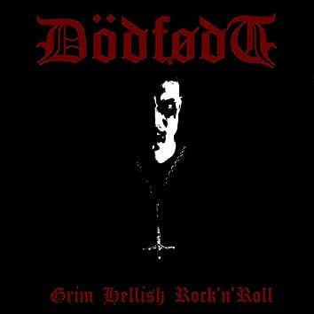 Grim Hellish Rock'n'Roll