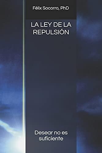 La Ley de la Repulsión (Enfoque Gerencial)