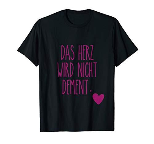 Das Herz Wird Nicht Dement Pflege Altenheim Krankenschwester T-Shirt