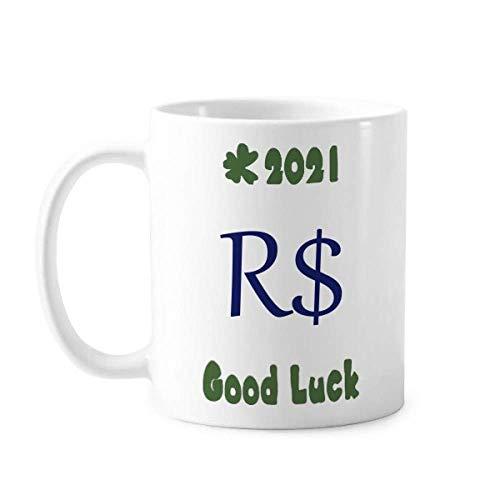 Brasilien Währung Symbol Real BRL Good Luck 2021 Tasse Keramik Kaffee Porzellan Tasse Geschirr