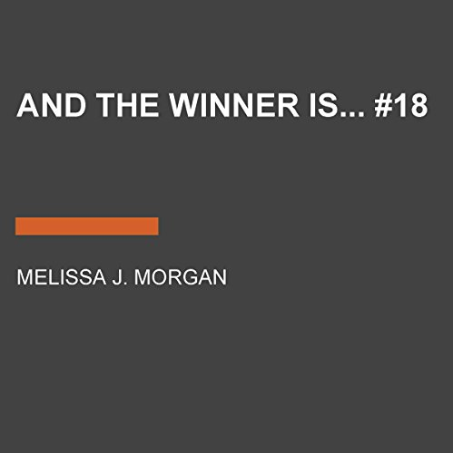 And the Winner Is...     Camp Confidential Series, Book 18              De :                                                                                                                                 Melissa J. Morgan                               Lu par :                                                                                                                                 Lauren Davis                      Durée : 3 h et 11 min     Pas de notations     Global 0,0