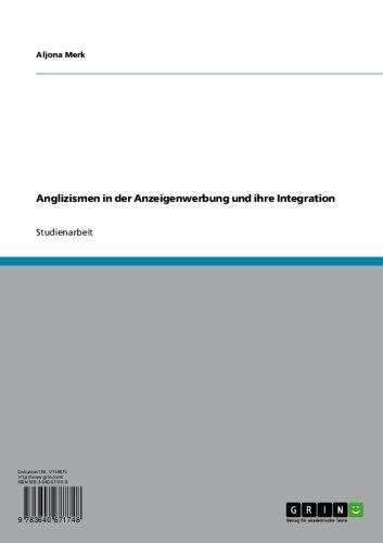 Anglizismen in der Anzeigenwerbung und ihre Integration