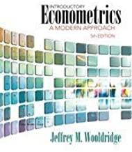 Introductory Econometrics: A Modern Approach by Wooldridge, Jeffrey M. 5th (fifth) Edition [Hardcover(2012)]