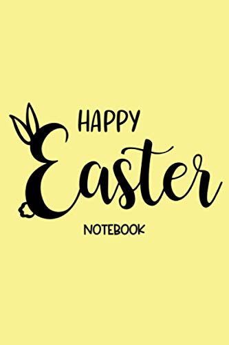 Happy Easter Notebook: Lined Notebook Paper 120 pages ~ Easter Bunny Rabbit ~ Writing, Drawing,Planning, School