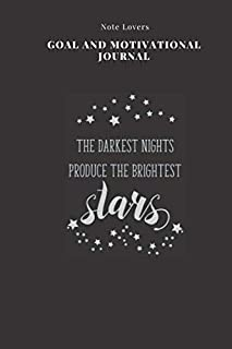The Darkest Nights Produce The Brightest Stars - Goal and Motivational Journal: 2020 Monthly Goal Planner And Vision Board...