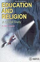 Education and religion: A critical study