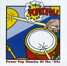 Poptopia: Power Pop Classics Of The '80's