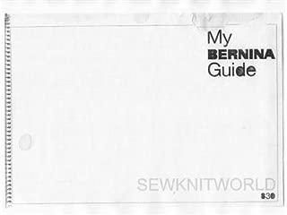 Best bernina 830 record sewing machine manual Reviews