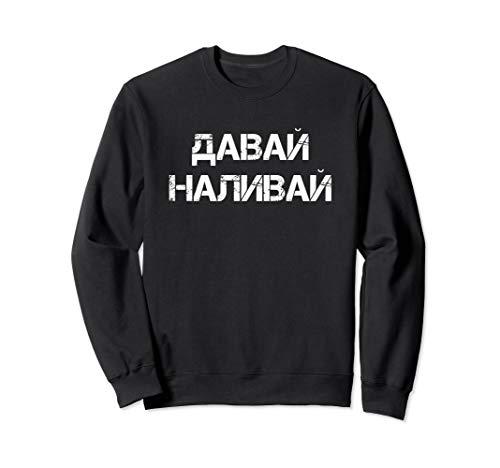 Russland Vodka Party Spruch Alkohol Saufen Blyat Kyrillisch Sweatshirt