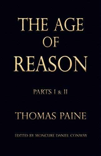 The Age of Reason - Thomas Paine (Writings of Thomas Paine)