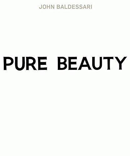 John Baldessari: Pure Beauty