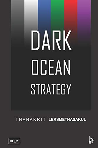 Dark Ocean Strategy