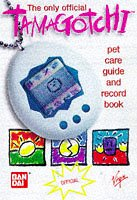 Only Official Tamagotchi: Pet Care Guide and Record Book