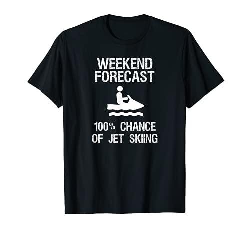 Jet Ski Funny T-Shirt - Weekend Forecast