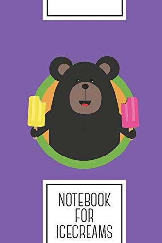Notebook for Icecreams: Lined Journal with Grizzly with two...