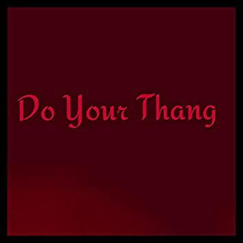 Do Your Thang