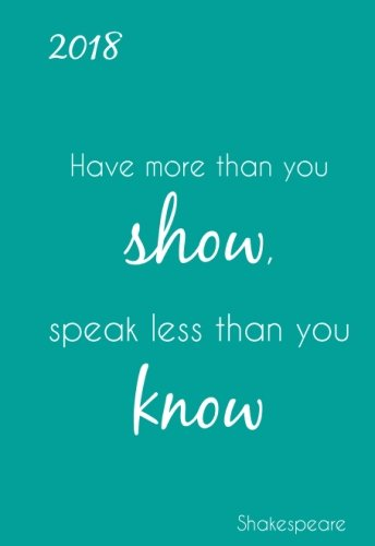 """Mini Kalender 2018 - Shakespeare """"Have more than you show, speak less than you know"""": ca. DIN A6"""
