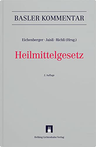 Heilmittelgesetz: HMG (Besonderes Verwaltungsrecht)