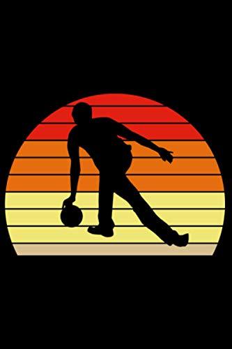 Sonnenuntergang Bowling Bowlingkugel Bowler Sunset: DIN A5 Liniert 120 Seiten / 60 Blätter Notizbuch Notizheft Notiz-BlockGeschenk für Bowling Bowlen Bowler Verein Vatertag