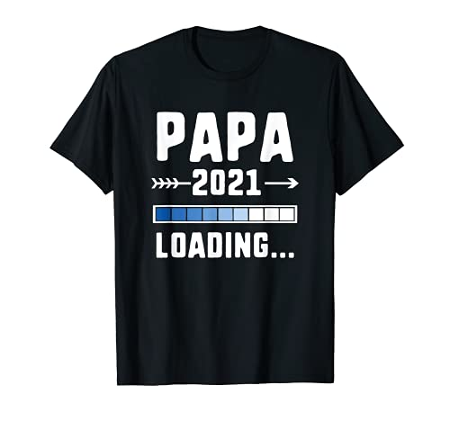 Papi 2021 Cargando Padre para ser Camiseta