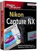 Professionelle RAW-Bearbeitung mit Nikon Capture NX