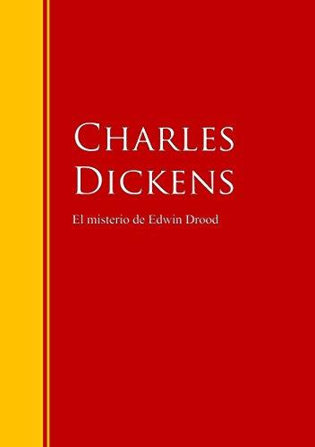 El misterio de Edwin Drood: Biblioteca de Grandes Escritores (Spanish Edition)