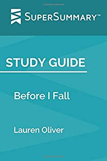Study Guide: Before I Fall by Lauren Oliver (SuperSummary)
