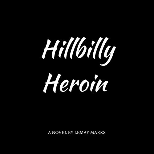 Hillbilly Heroin audiobook cover art