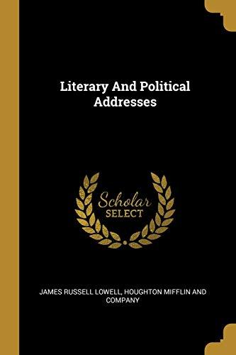LITERARY & POLITICAL ADDRESSES