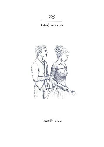 Ce(ux) que je crois (French Edition)