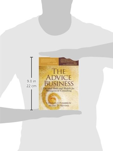 The Advice Business: Essential Tools and Models for Management Consulting