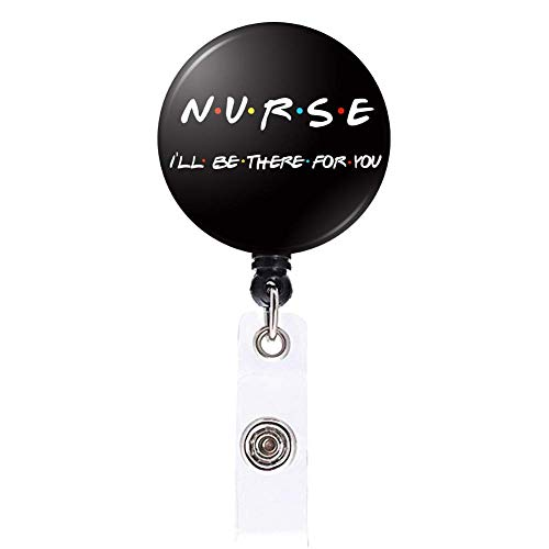 Nurse and Friends Retractable Badge Reel I'll be There for You Nursing Name Badge Holder with Alligator Clip for Women, Nurse, Girls,Teacher, Student, Volunteer (Black)