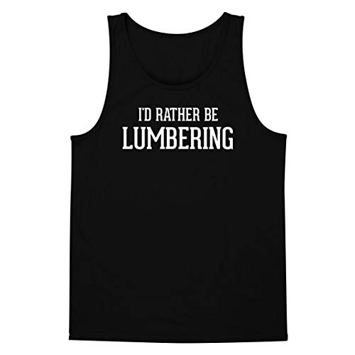 I'd Rather Be LUMBERING - A Soft & Comfortable Men's Tank Top, Black, Small