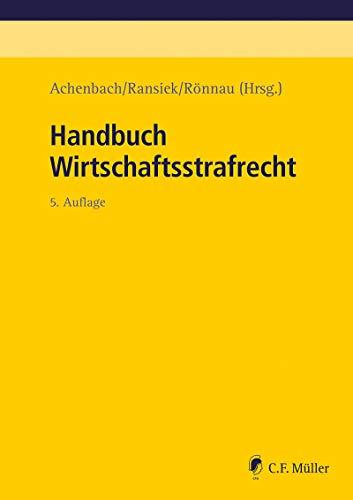 Handbuch Wirtschaftsstrafrecht